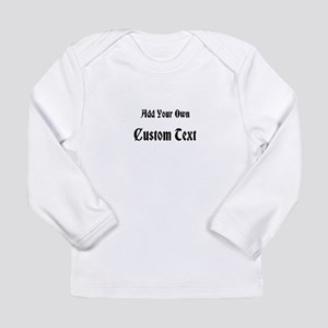 Black Custom Text Long Sleeve Infant T-Shirt